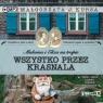Malwina i Eliza na tropie T.2 Wszystko... Audiobok Małgorzata J. Kursa