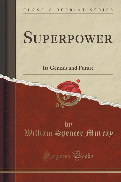 Superpower Murray William Spencer