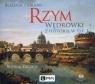 Rzym Wędrówki z historią w tle  (Audiobook)