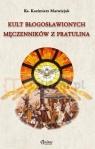 Kult bł. męczenników z Pratulina