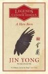 A Hero Born Legends of the Condor Heroes Vol. 1 Yong Jin