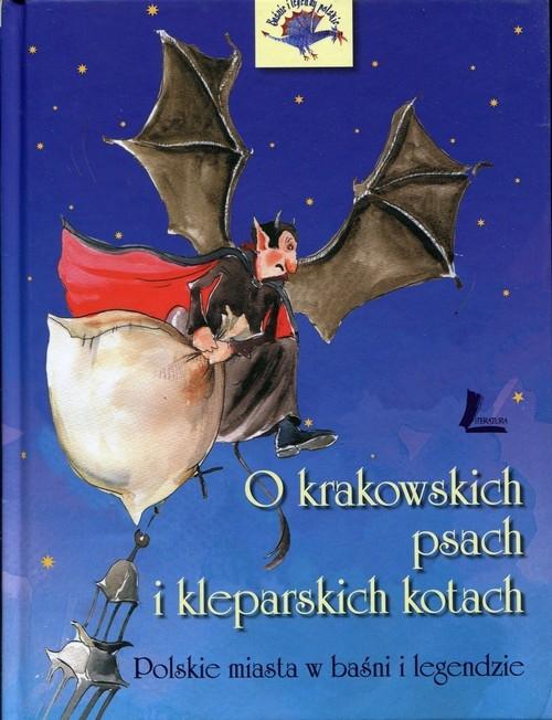 O krakowskich psach i kleparskich kotach (Uszkodzona okładka) Tylicka Barbara
