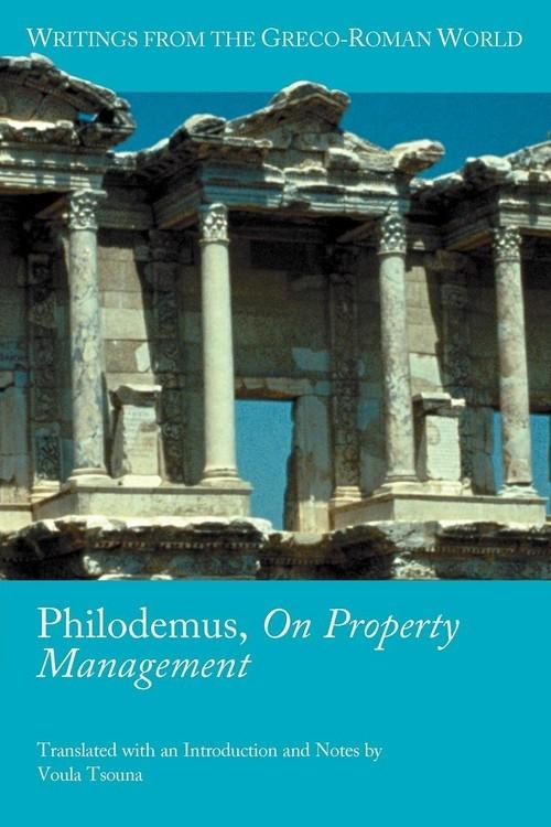 Philodemus, on Property Management Tsouna Voula