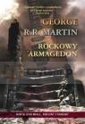 Rockowy Armagedon  Martin George R.R.