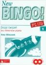 New Bingo! Plus 1 Zeszyt ćwiczeń bez elementów pisania  Wieczorek Anna