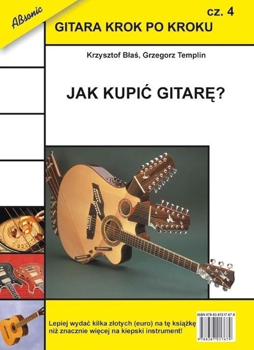 Gitara krok po kroku część 4 Błaś Krzysztof, Templin Grzegorz