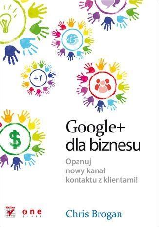 Google+ dla biznesu Brogan Chris