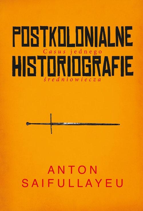 Postkolonialne historiografie Saifullayeu Anton