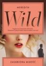 Zagubiona miłość Wild Meredith