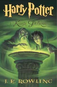Harry Potter i Książę Półkrwi Rowling Joanne K.