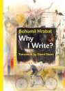 Why I Write? The Early Prose from 1945 to 1952 Hrabal Bohumil