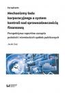 Mechanizmy ładu korporacyjnego a system kontroli nad sprawozdawczością Gad Jacek