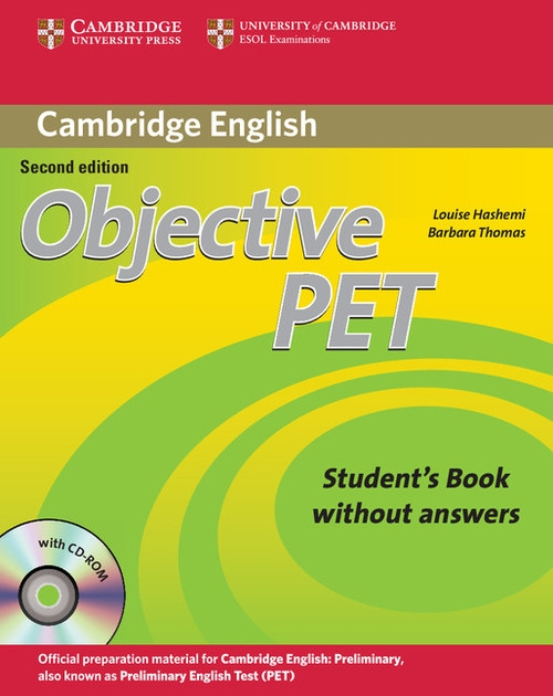 Objective PET Student's Book without Answers + CD Hashemi Louise, Thomas Barbara