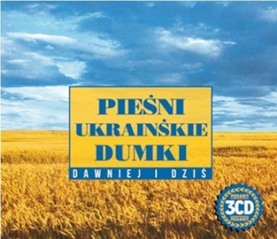 Pieśni Ukraińskie Dumki - Dawniej I Dziś praca zbiorowa