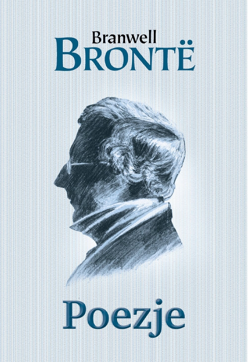 Poezje Bronte Branwell