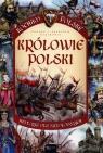 Królowie Polski. Kocham Polskę