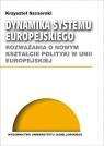 Dynamika systemu europejskiego Szczerski Krzysztof