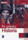 Historia Po prostu Podręcznik Zakres podstawowy Szkoła ponadgimnazjalna Dolecki Rafał, Gutowski Krzysztof, Smoleński Jędrzej