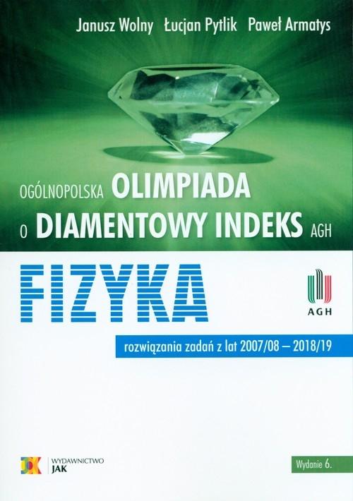 Olimpiada o diamentowy indeks AGH Fizyka Wolny Janusz, Pytlik Łucjan, Armatys Paweł