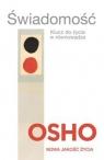 Świadomość Klucz do życia w równowadze OSHO