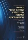 Tendencje i procesy rozwojowe współczesnych stosunków międzynarodowych