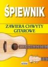 Śpiewnik Zawiera chwyty gitarowe Łuczak Bartłomiej
