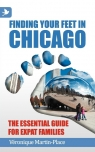 Finding Your Feet in Chicago - The Essential Guide for Expat Families