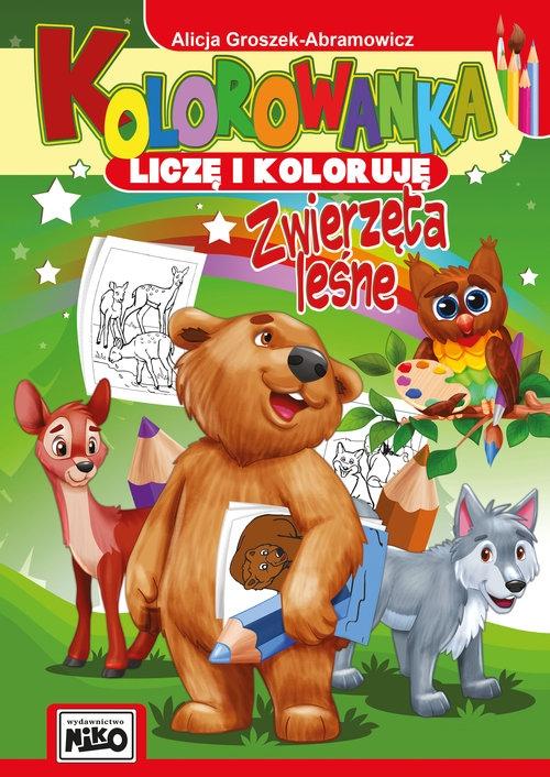 Kolorowanka Liczę i koloruję Zwierzęta leśne Groszek-Abramowicz Alicja