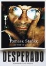 Desperado Autobiografia Rozmawia Rafał Księżyk Stańko Tomasz, Księżyk Rafał