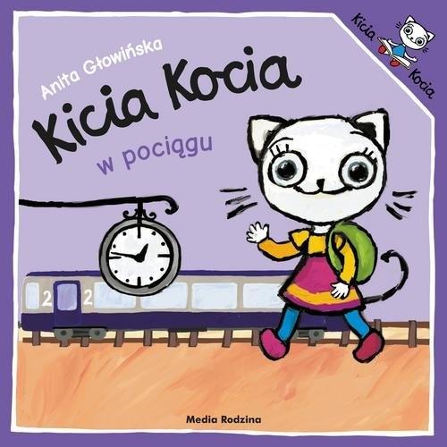 Kicia Kocia w pociągu Głowińska Anita