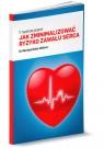Jak zminimalizować ryzyko zawału serca. 12-tygodniowy program Hahn-Huebner Martina