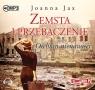 Zemsta i Przebaczenie Tom 2 Otchłań nienawiści (audiobook) Jax Joanna