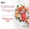 Kochaj mnie czule  (Audiobook) Gargaś Gabriela