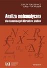 Analiza matematyczna dla ekonomicznych kierunków studiów  Pekasiewicz Dorota, Pruska Krystyna