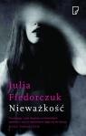 Nieważkość Fiedorczuk Julia