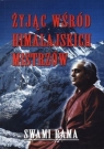 Żyjąc wśród himalajskich mistrzów Swami Rama