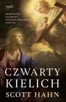 Czwarty kielich Odkrywanie tajemnicy Ostatniej Wieczerzy i krzyża Hahn Scott