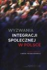 Wyzwania integracji społecznej w Polsce