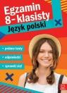 Egzamin ósmoklasisty JĘZYK POLSKI - próbne testy