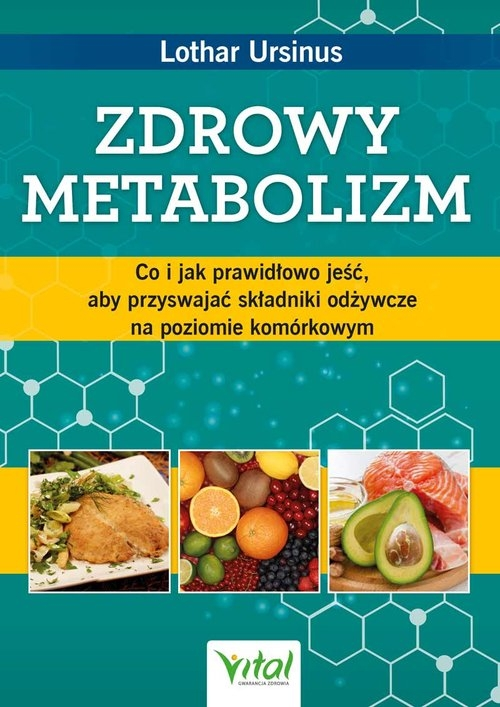 Zdrowy metabolizm Ursinus Lothar