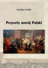 Przyszły ustrój Polski