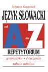 Język słowacki od A do Z Repetytorium Gramatyka, ćwiczenia, tabele Kasperek Szymon