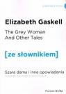 Szara Dama i inne opowiadania wersja angielska z podręcznym słownikiem