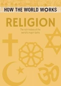 How the World Works Religion Hawkins John