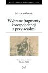 Wybrane fragmenty korespondencji z przyjaciółmi Gogol Mikołaj