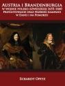 Austria i Brandenburgia w wojnie polsko-szwedzkiej 1655-1660