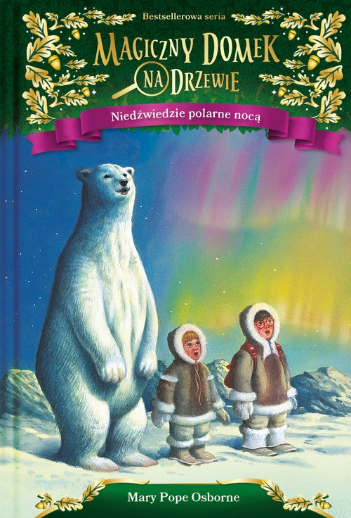 Niedźwiedzie polarne nocą Osborne Mary Pope