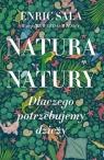 Natura natury. Dlaczego potrzebujemy dziczy Sala Enric