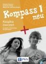 Kompass 1 neu Książka ćwiczeń do języka niemieckiego dla gimnazjum z płytą CD