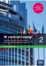 W centrum uwagi 2. Podręcznik do wiedzy o społeczeństwie dla liceum Lucyna Czechowska, Arkadiusz Janicki